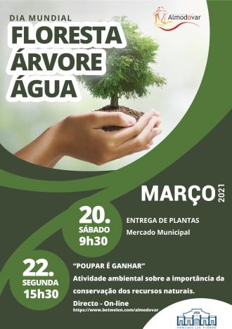 Dia Mundial da Floresta, da Árvore e da Água 2021