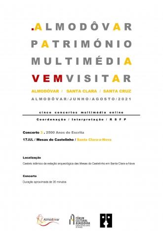 Almodôvar Património Multimédia Vem Visitar: 2500 Anos de Escrita nas Mesas do Castelinho